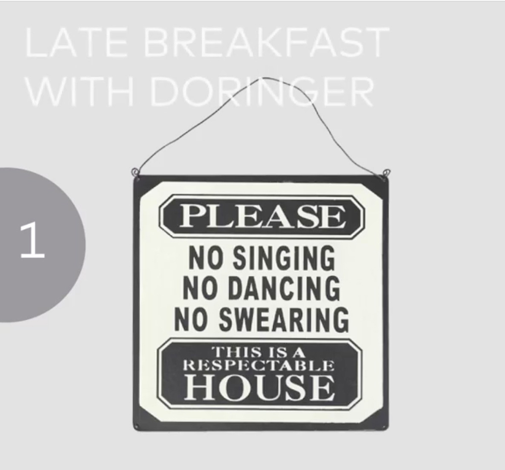 Late Breakfast with Doringer. No Dancing Allowed!